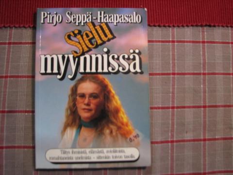 Sielu myynnissä, Pirjo Seppä-Haapasalo