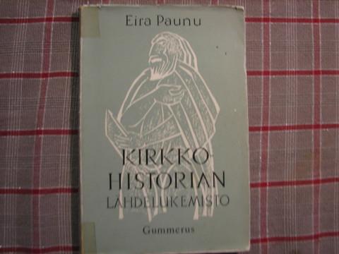 Kirkkohistorian lähdelukemisto, Eira Paunu