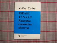 Israel tänään, Raamatun ennustukset täyttyvät, Erling Ström