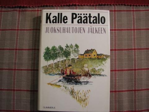 Juoksuhautojen jälkeen, Kalle Päätalo