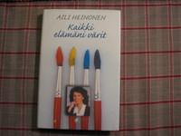 Kaikki elämäni värit, Aili Heinonen