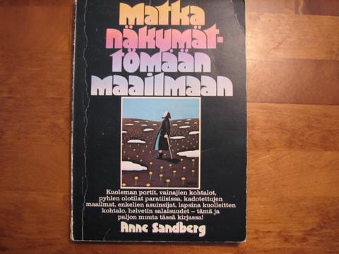 Matka näkymättömään maailmaan, Anne Sandberg