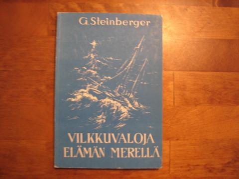 Vilkkuvaloja elämän merellä, G.Steinberger