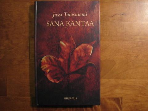 Sana kantaa, Jussi Talasniemi