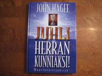 Juhli Herran kunniaksi, muurinvartijakirja, John Hagee