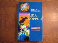 Aika loppuu, Ahaa-elämyksiä Johanneksen Ilmestyksen äärellä, Pekka Eskelinen