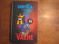 Totuutena valhe, Pekka Sartola, d2