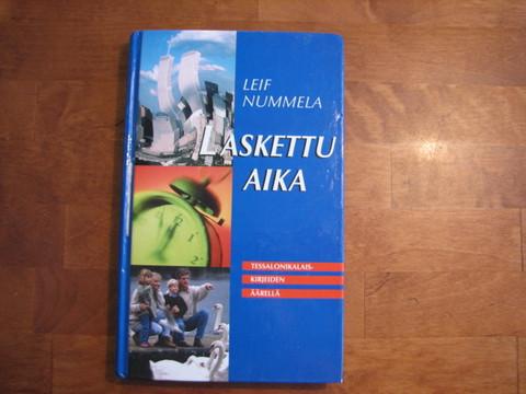 Laskettu aika, Tessalonikilaiskirjeiden äärelllä, Leif Nummela