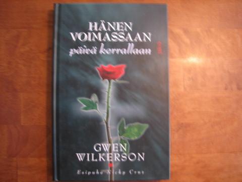 Hänen voimassaan, päivä kerrallaan, Gwen Wilkerson