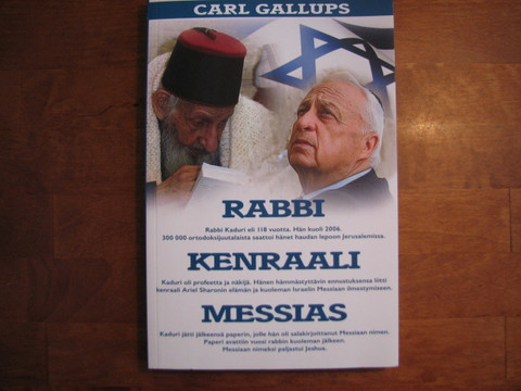 Rabbi, kenraali, Messias, Carl Gallups