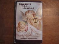 Lapsuuteni tutut rukoukset, suomalaista rukousperinnettä, Pentti Lempiäinen (toim.)