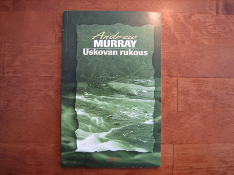 Uskovan rukous, Andrew Murray