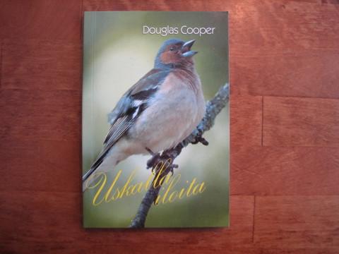 Uskalla iloita, Douglas Cooper