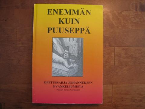 Enemmän kuin puuseppä, opetussarja Johanneksen evankeliumista, Jarmo Sormunen