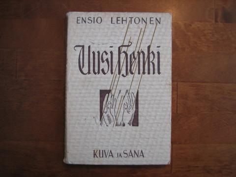 Uusi henki, Ensio Lehtonen