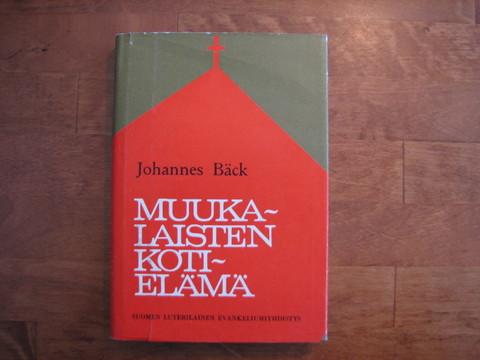 Muukalaisen kotielämä, Johannes Bäck, d4