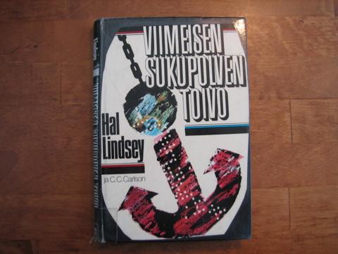 Viimeisen sukupolven toivo, Hal Lindsey, C.C. Carlson, d3