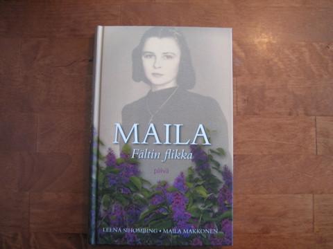 Maila, Fältin flikka, Leena Sihombing, Maila Makkonen