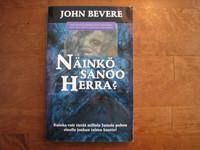 Näinkö sanoo Herra, John Bevere