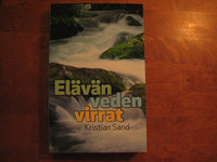 Elävän veden virrat, Kristian Sand, d2