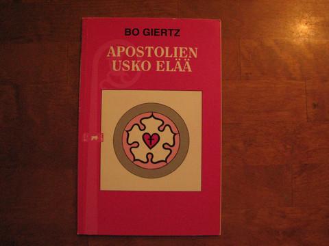 Apostolien usko elää, Bo Giertz