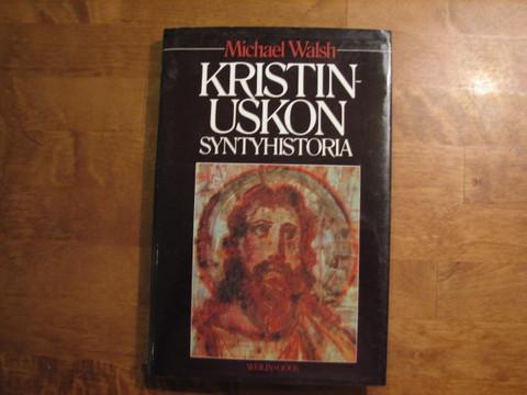 Kristinuskon syntyhistoria, Michael Walsh