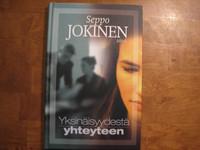 Yksinäisyydestä yhteyteen, Seppo Jokinen