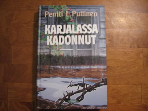 Karjalassa kadonnut, Pentti L. Pullinen
