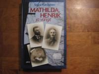 Mathilda, Henrik ja vangit, Saara Karppinen
