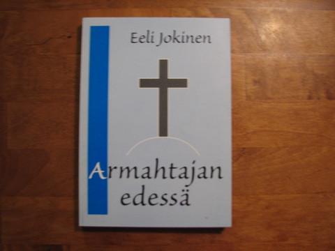 Armahtajan edessä, Eeli Jokinen