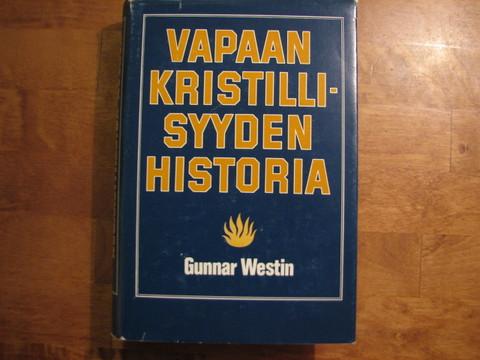 Vapaan kristillisyyden historia, Gunnar Westin