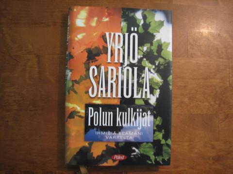 Polun kulkijat, ihmisiä elämäni varrelta, Yrjö Sariola