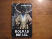 Kolmas Israel, Andres Kung