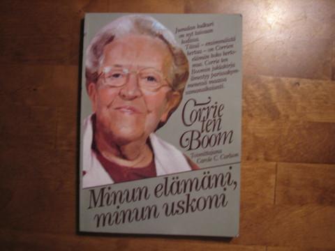 Corrie ten Boom, minun elämäni, minun uskoni, Carole C. Carlson (toim.)