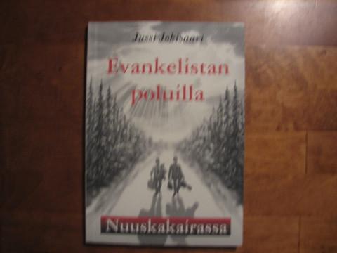Evankelistan poluilla Nuuskakairassa, Jussi Jokisaari