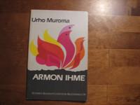 Armon ihme, Urho Muroma