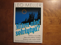 Miten aiot selviytyä, Leo Meller