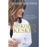 Siskojen kesken, Bobbie Houston,o