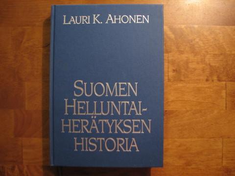 Suomen helluntaiherätyksen historia, Lauri K. Ahonen