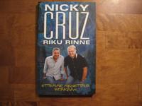 Ettemme menettäisi yhtäkään, Nicky Cruz, Riku Rinne