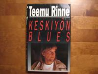 Keskiyön blues, Teemu Rinne