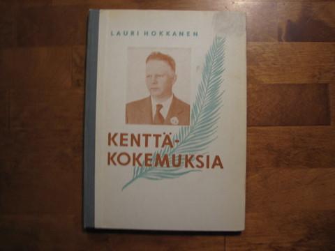 Kenttäkokemuksia, Lauri Hokkanen