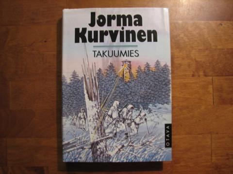 Takuumies, Jorma Kurvinen