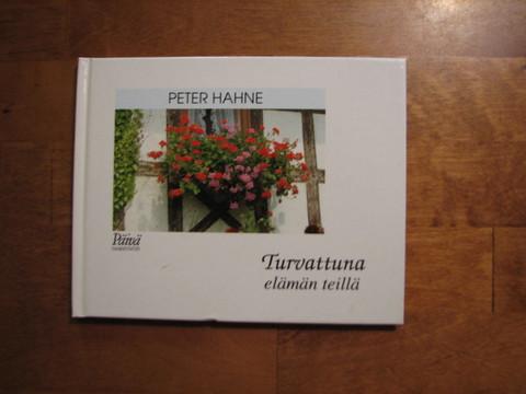 Turvattuna elämän teillä, Peter Hahne