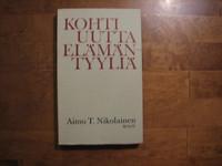 Kohti uutta elämäntyyliä, Aimo T. Nikolainen