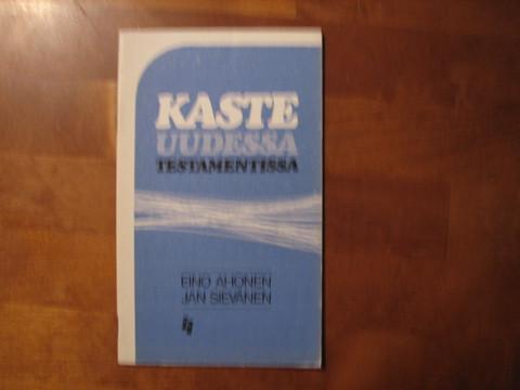 Kaste Uudessa Testamentissa, Eino Ahonen, Jan Sievänen