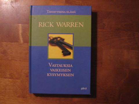 Vastauksia vaikeisiin kysymyksiin, Rick Warren