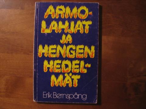 Armolahjat ja hengen hedelmät, Erik Bernspång
