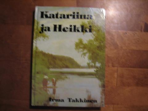 Katariina ja Heikki, Irma Takkinen