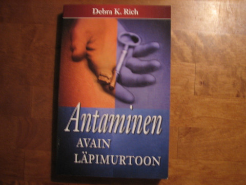 Antaminen, avain läpimurtoon, Debra K. Rich